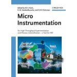 Micro Instrumentation: for High Throughput Experimentation and Process Intensification