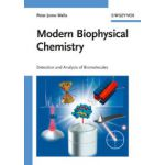 Modern Biophysical Chemistry: Detection and Analysis of Biomolecules