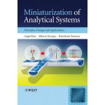 Miniaturization of Analytical Systems: Principles, Designs and Applications
