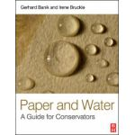 Paper and Water: A Guide for Conservators