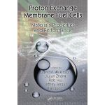 Proton Exchange Membrane Fuel Cells: Materials Properties and Performance