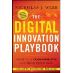 Digital Innovation Playbook: Creating a Transformative Customer Experience