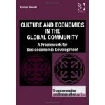 Culture and Economics in the Global Community. A Framework for Socioeconomic Development