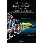 Color Doppler, 3D & 4D Ultrasound in Gynecology, Infertility & Obstetrics