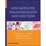 Non-Neoplastic Hematopathology and Infections