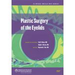 Plastic Surgery of the Eyelids