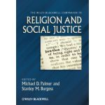 Wiley-Blackwell Companion to Religion and Social Justice