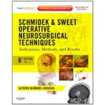 Schmidek and Sweet: Operative Neurosurgical Techniques. Indications, Methods and Results, 2-Volume Set