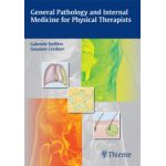 General Pathology and Internal Medicine for Physical Therapists
