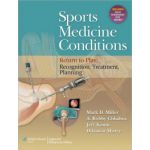 Sports Medicine Conditions, Return to Play: Recognition, Treatment, Planning