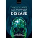 Controversies in the Management of Salivary Gland Disease