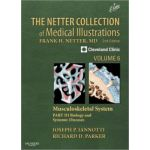 Netter Collection of Medical Illustrations, Volume 6: Musculoskeletal System, Part III - Biology and Systemic Diseases (Netter Green Book Collection)