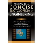 McGraw-Hill Concise Encyclopedia of Engineering