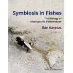 Symbiosis in Fishes: Biology of Interspecific Partnerships