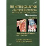 Netter Collection of Medical Illustrations: Volume 6, Musculoskeletal System, Part I - Upper Limb (Netter Green Book Collection)