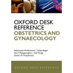 Oxford Desk Reference: Obstetrics and Gynaecology (Oxford Desk Reference Series)