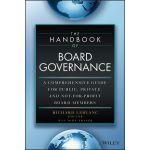 Handbook of Board Governance: A Comprehensive Guide for Public, Private and Not for Profit Board Members