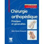 Chirurgie orthopédique: Principes et Généralités