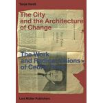 City and the Architecture of Change: Work and Radical Visions of Cedric Price