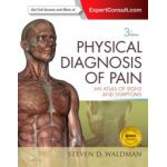 Physical Diagnosis of Pain: An Atlas of Signs and Symptoms