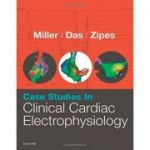 Case Studies in Clinical Cardiac Electrophysiology