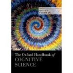 Oxford Handbook of Cognitive Science