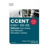 CCENT ICND1 100-105 Official Cert Guide and Network Simulator Library