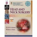 Master Techniques in Otolaryngology - Head and Neck Surgery, Volume 2: Thyroid, Parathyroid, Salivary Glands, Paranasal Sinuses and Nasopharynx