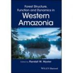 Forest Structure, Function and Dynamics in Western Amazonia