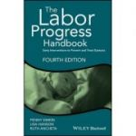 Labor Progress Handbook: Early Interventions to Prevent and Treat Dystocia