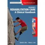 Braddom's Rehabilitation Care: A Clinical Handbook