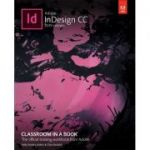 Adobe InDesign CC Classroom in a Book (Classroom in a Book, Adobe)