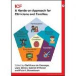 ICF: A Hands-on Approach for Clinicians and Families