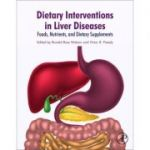 Dietary Interventions in Liver Disease: Foods, Nutrients, and Dietary Supplements