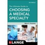 Ultimate Guide to Choosing a Medical Specialty (Lange Medical Book)