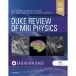 Duke Review of MRI Physics (Case Review Series)