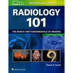 Radiology 101: Basics and Fundamentals of Imaging