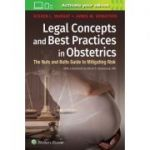Legal Concepts and Best Practices in Obstetrics: Nuts and Bolts Guide to Mitigating Risk