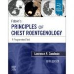 Felson's Principles of Chest Roentgenology: A Programmed Text