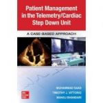 Guide to Patient Management in the Cardiac Step Down/Telemetry Unit: A Case-Based Approach