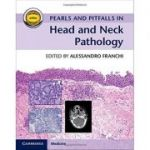Pearls and Pitfalls in Head and Neck Pathology (with Online Resource)