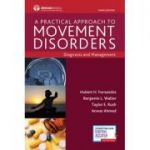 Movement Disorders, A Practical Approach: Diagnosis and Management