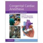 Congenital Cardiac Anesthesia: A Case-based Approach