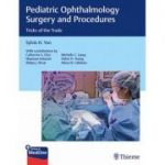 Pediatric Ophthalmology Surgery and Procedures: Tricks of the Trade