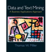 Data and Text Mining: A Business Applications Approach