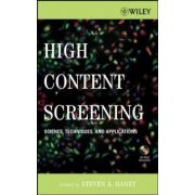 High Content Screening: Science, Techniques and Applications