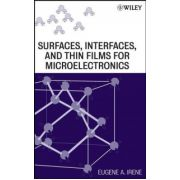 Surfaces, Interfaces, and Films for Microelectronics