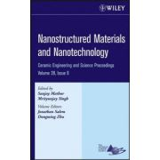 Nanostructured Materials and Nanotechnology: Ceramic Engineering and Science Proceedings, Volume 28, Is 6
