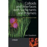 Colloids and Interfaces with Surfactants and Polymers: An Introduction