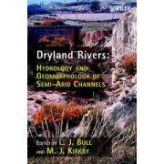 Dryland Rivers: Hydrology and Geomorphology of Semi-arid Channels